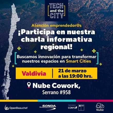 Charla Informativa Tech and the City - VALDIVIA