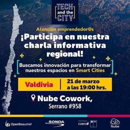 Charla Informativa Tech and the City - VALDIVIA