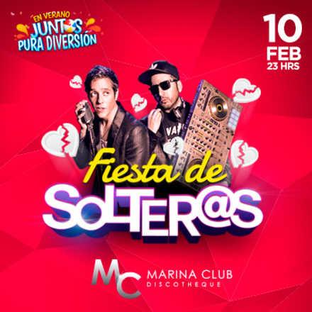 Fiesta de Solter@s con Matias Vega y Dj Emilio 2017