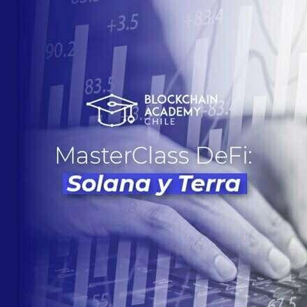 MasterClass DeFi: Solana y Terra
