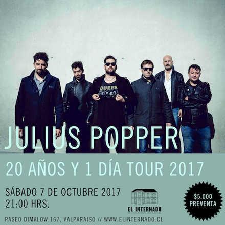 """Julius Popper en Valparaíso """"20 años y 1 día Tour 2017"""""""