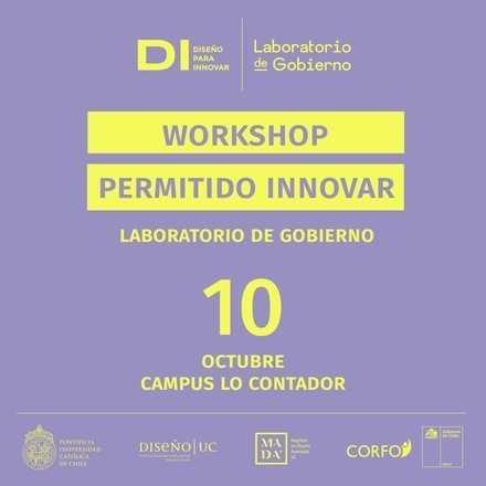 Workshop - Permitido Innovar - Laboratorio de Gobierno