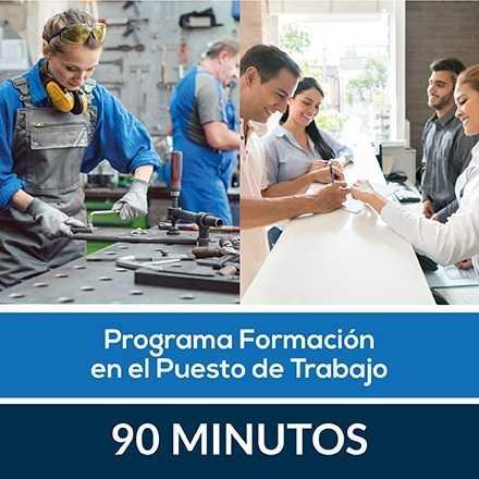 90 Minutos: Programa Formación en el Puesto de Trabajo