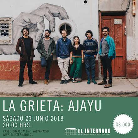 La Grieta - Ajayu