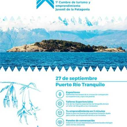 Conexión Aysén: 1º Primera cumbre de turismo y emprendimiento joven de la Patagonia chilena.