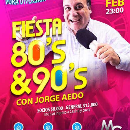 Fiesta 80´s - 90´s con Jorge Aedo