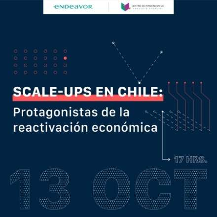 """Lanzamiento reporte """"Scale-ups en Chile: protagonistas de la reactivación económica"""""""