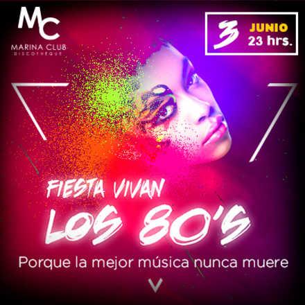 Fiesta Vivan los 80's