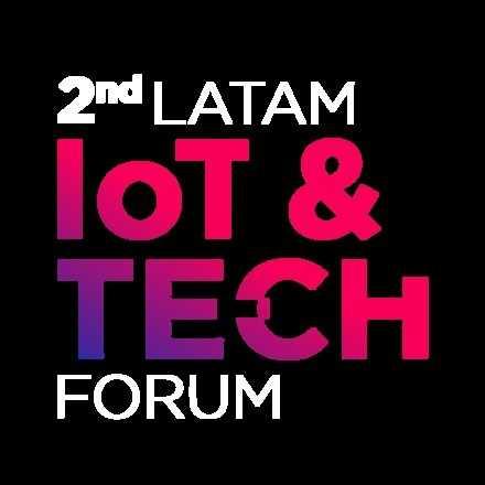 2nd LatAm IoT & Tech Forum 2018