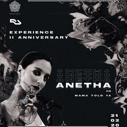 EXPERIENCE II ANNIVERSARY w// ANETHA