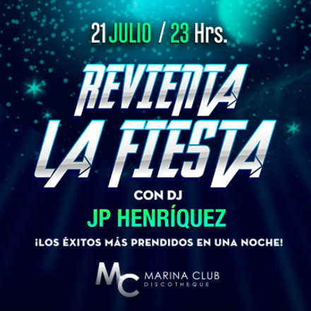 Revienta la Fiesta con DJ JP Henríquez