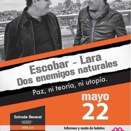 Escobar - Lara (Dos enemigos naturales)