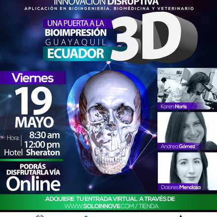 Conferencia Internacional : Una puerta a la Bioimpresión 3D para el Sector Biomédico