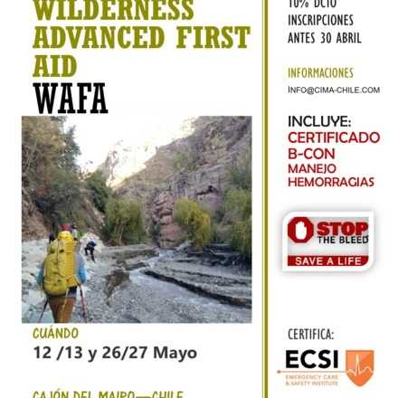 Curso WAFA Wilderness Advanced First Aid - Primeros Auxilios Avanzados en Lugares Remotos
