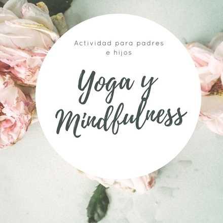 Yoga y mindfulness para padres e hijos
