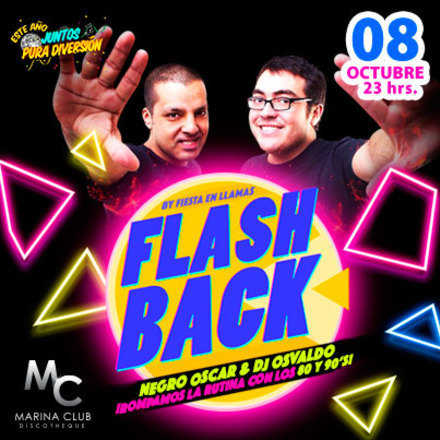 Fiesta Flash Back con Dj Osvaldo y Negro Oscar