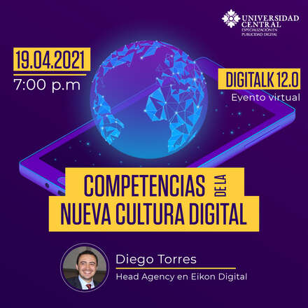 Digitalk 12.0 - Competencias de la Nueva Cultura Digital.