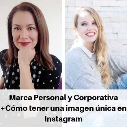 Taller Marca Personal y Corporativa + Cómo tener una marca única en Instagram