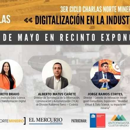"""CICLO DE CHARLAS: """"DIGITALIZACION EN LA INDUSTRIA MINERA"""" -  EXPONOR 2019"""