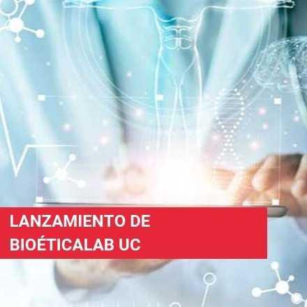 Lanzamiento de BioeticaLab UC