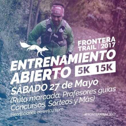 Entrenamiento Abierto Frontera Trail 2017