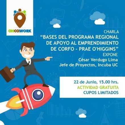 Bases del Programa Regional de Apoyo al Emprendimiento de CORFO - PRAE O'Higgins