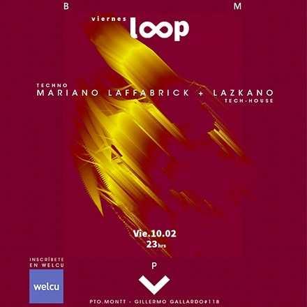 Loop  - Viernes 10.03 Puerto Montt