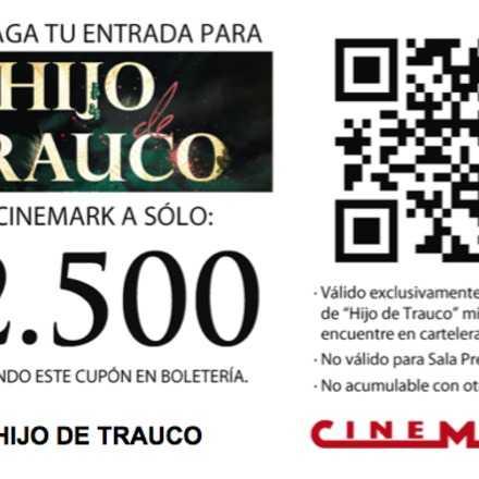 Cupón de Descuento_Película HIJO DE TRAUCO