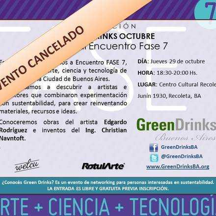 Green Drinks Buenos Aires 29-10 / Especial Encuentro FASE 7