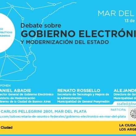 Debate sobre Gobierno Electrónico y Modernización del Estado en Mar del Plata