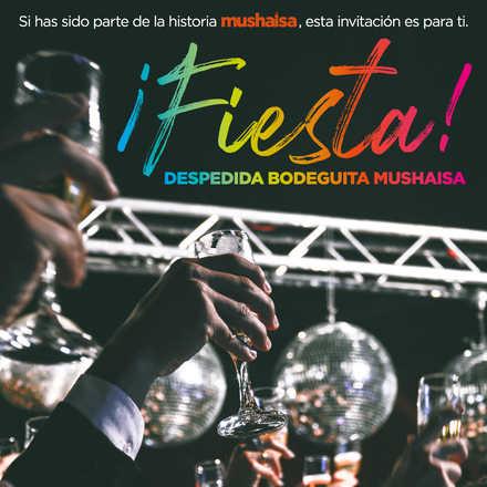 Fiesta de Despedida Bodeguita Mushaisa