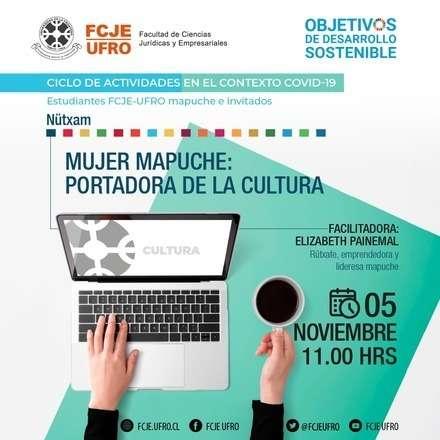 """Nütxam """"Mujer mapuche: Portadora de la cultura"""""""