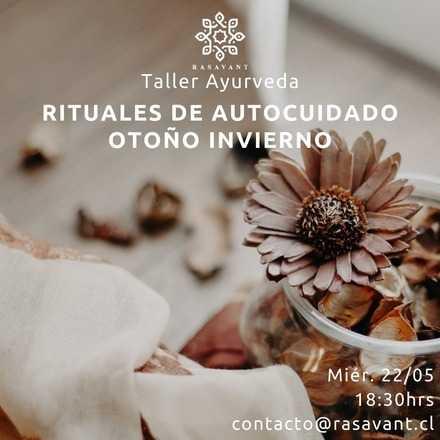 Taller Rituales de autocuidado Ayurveda para Otoño - Invierno