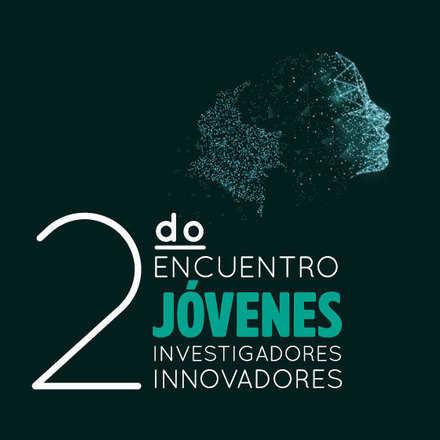 Segundo Encuentro de Jóvenes Investigadores e Innovadores