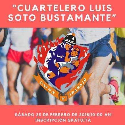 """Corrida Cuartina """"Cuartelero Luis Soto Bustamante"""""""