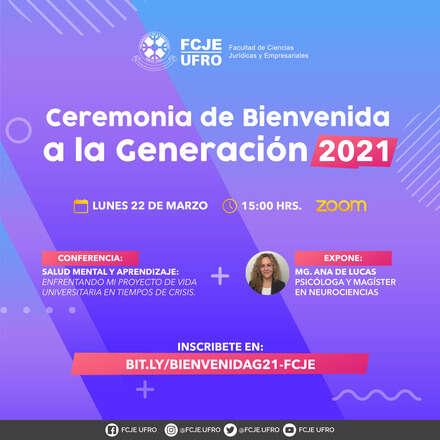 Ceremonia de Bienvenida a la Generación 2021 por parte de la FCJE-UFRO