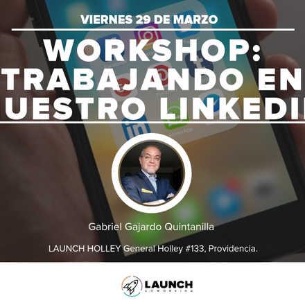 Workshop: Trabajando en nuestro LinkedIn