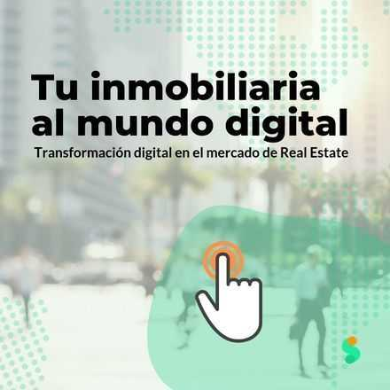 Transformación Digital en el mercado del Real Estate